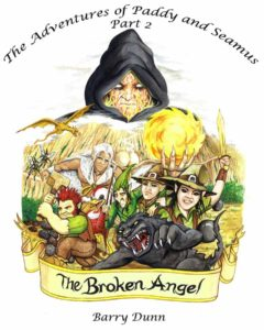 The Broken Angel book 2 of The Adventures of Paddy and Angel